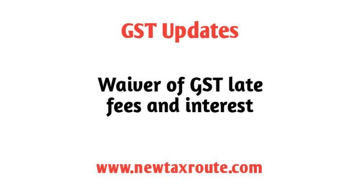 Late fees for GSTR