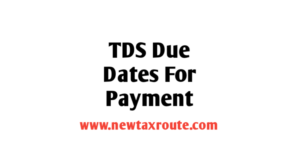 TDS Due Date For Payment
