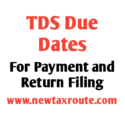 TDS due date for payment and for return filing