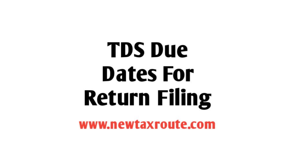 TDS Due Date for Return Filing