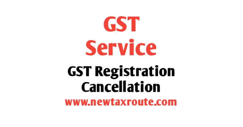 GST Registration Cancellation