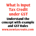 What is GST Input Tax credit -ITC with example and rules