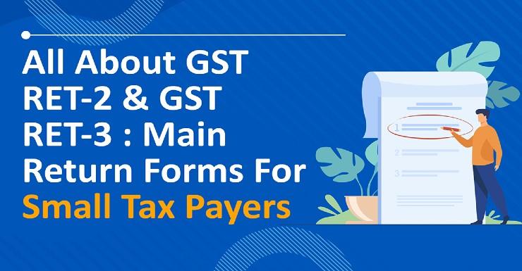 What is Form GST RET-02 or GST Sahaj