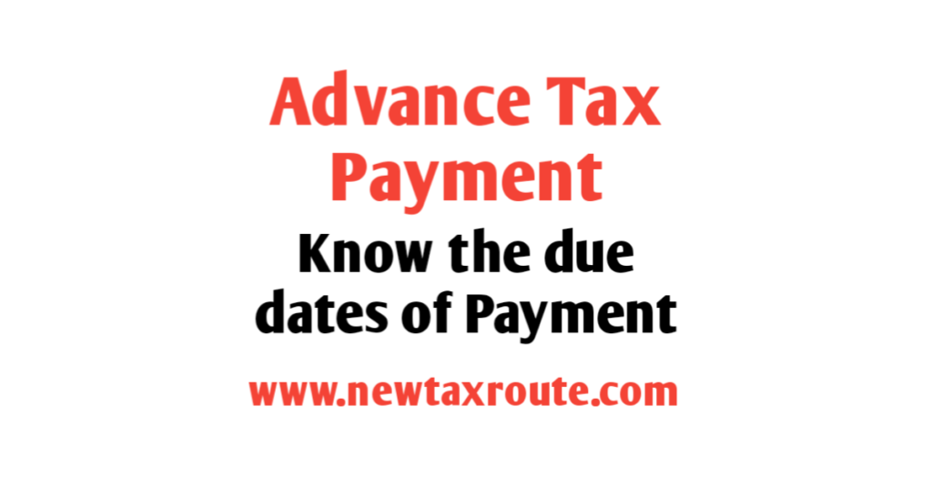 Advance Tax Payment Due Date