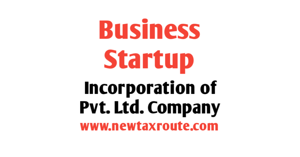Incorporation of Private Limited Company