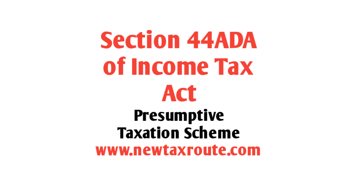 Section 44ADA of Income Tax Act