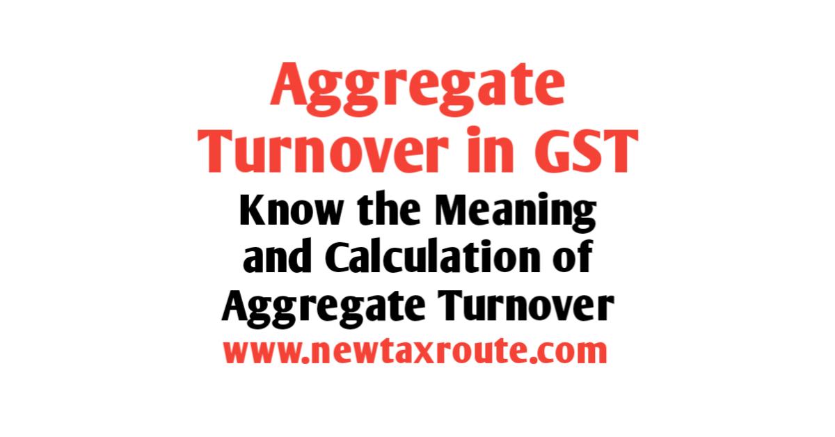 Aggregate Turnover In GST