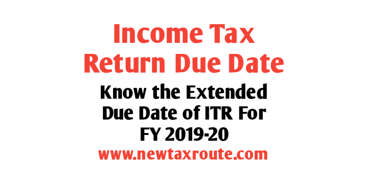 Due Date of ITR for FY 2019-20