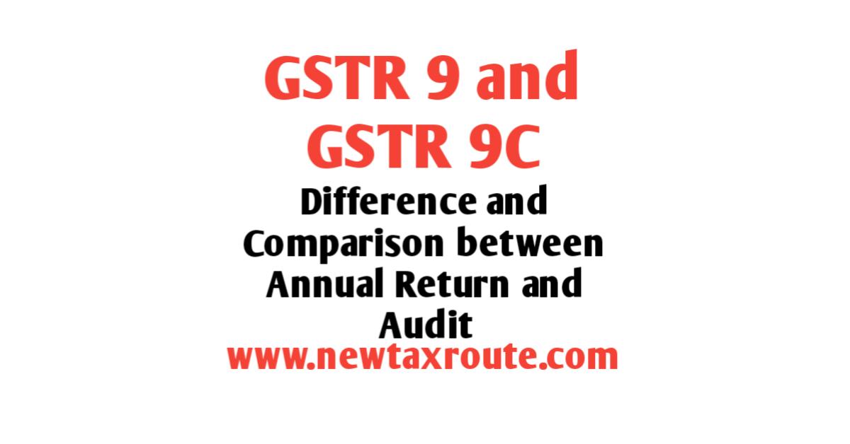 GSTR 9 and GSTR 9C