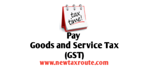 Pay GST Online- New Tax Route