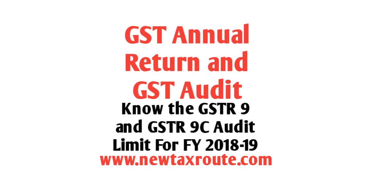 Turnover limit for GST Audit for FY 2018-19