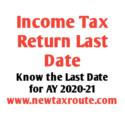 Income Tax Return Last date 2020