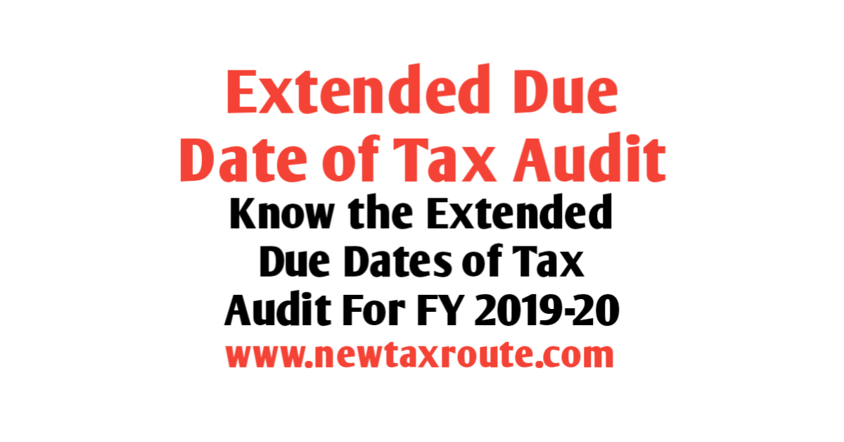Income Tax Audit due date for FY 2019-20