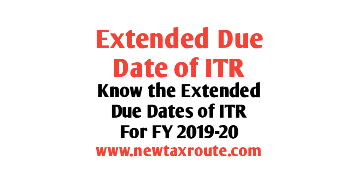 Income Tax Return Due Date For FY 2019-20