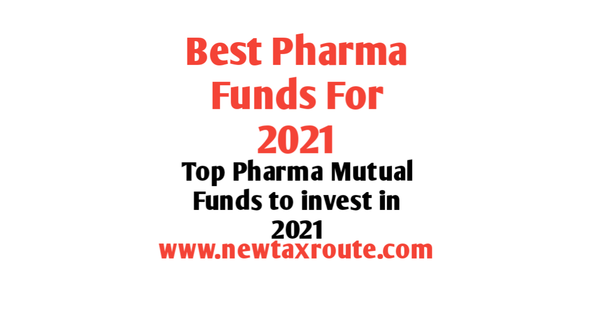 Best Pharma Mutual Funds to Invest in 2021