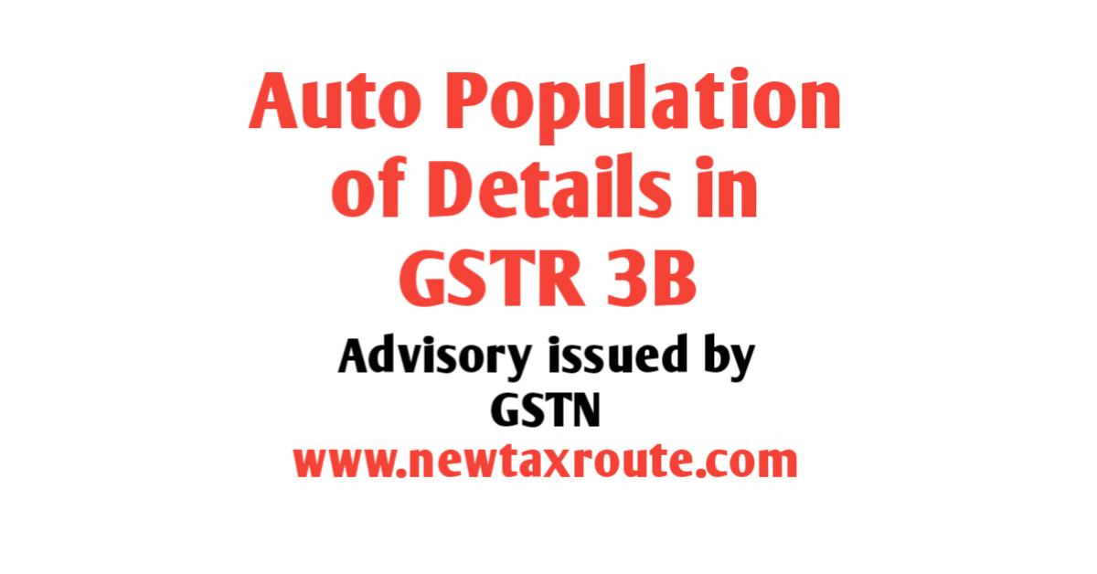 Auto population of details in Form GSTR-3B