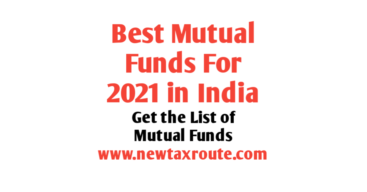 Best Mutual Funds to Invest in 2021 India For Long Term