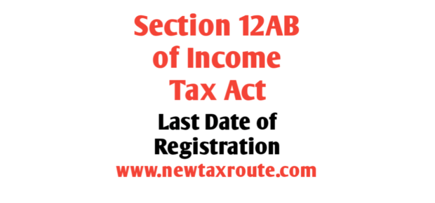 Last Date of Section 12AB Registration