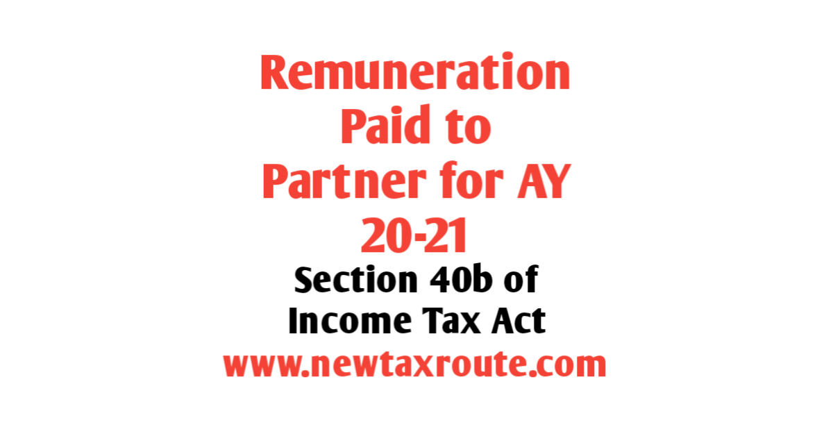 Remuneration to Partners for AY 2020-21