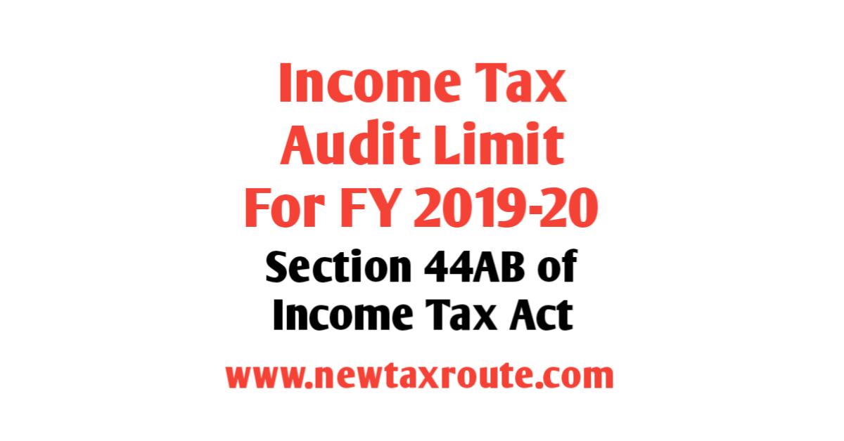 Tax Audit Limit for FY 2019-20