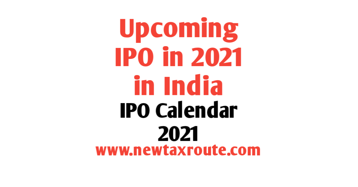 2022 Ipo Calendar.Calendar 2021 Upcoming Ipo List 2021 In India New Tax Route