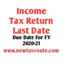 Income Tax Return Last Date for AY 2021-22