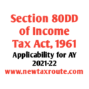 Section 80DD of Income Tax Act for AY 2021-22
