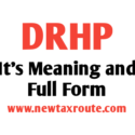 What is the Meaning of DRHP and Full Form of DRHP
