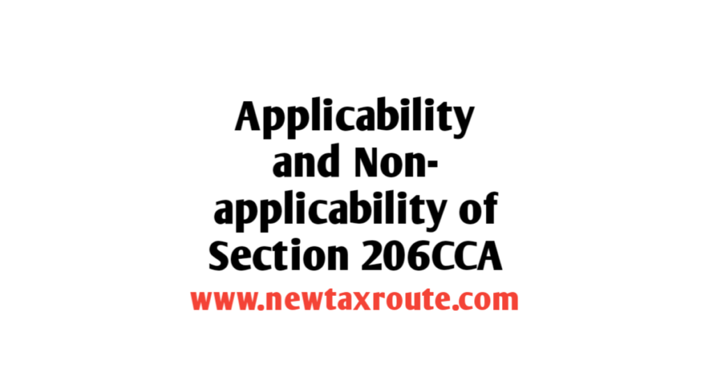 applicability of Section 206CCA of the Income Tax Act 1961