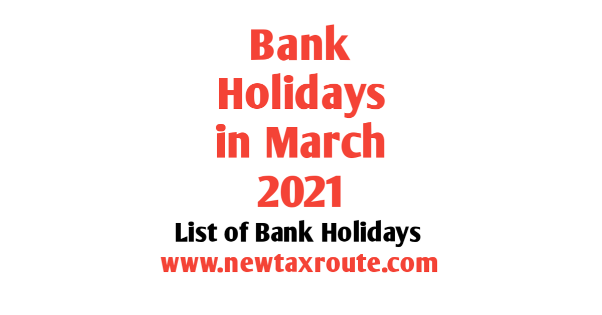 Bank Holidays in March 2021