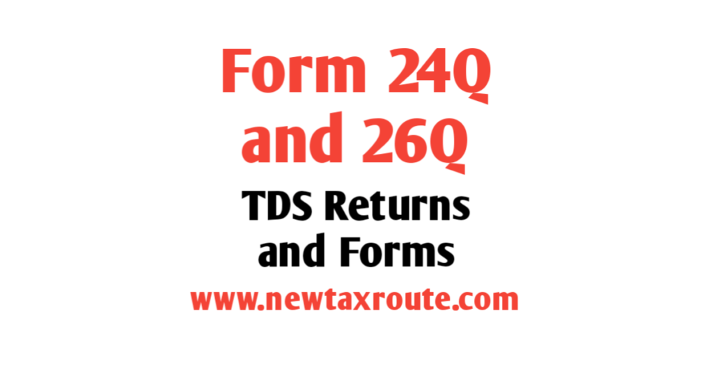 Form 24Q and Form 26Q