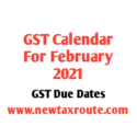 GST Due Dates for February 2021