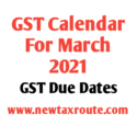 GST Due Dates for March 2021