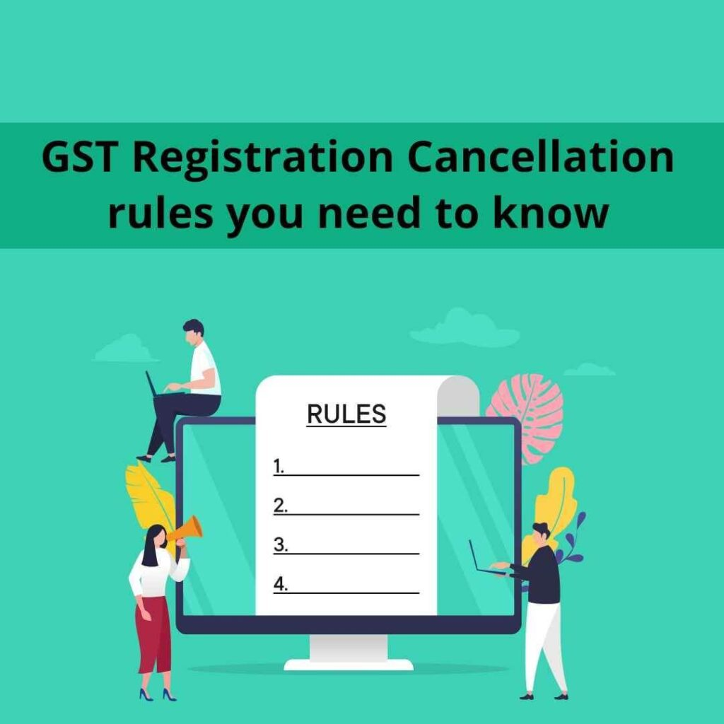 How to Cancel GST Registration?