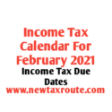 Income Tax Calendar for February 2021