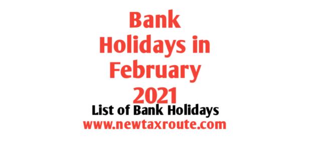 List of February Bank Holidays 2021