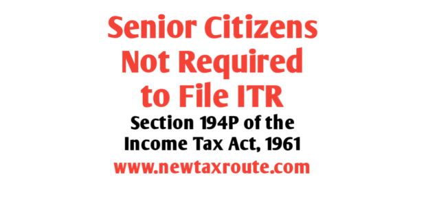 Senior Citizen Exemption From Filing of Return