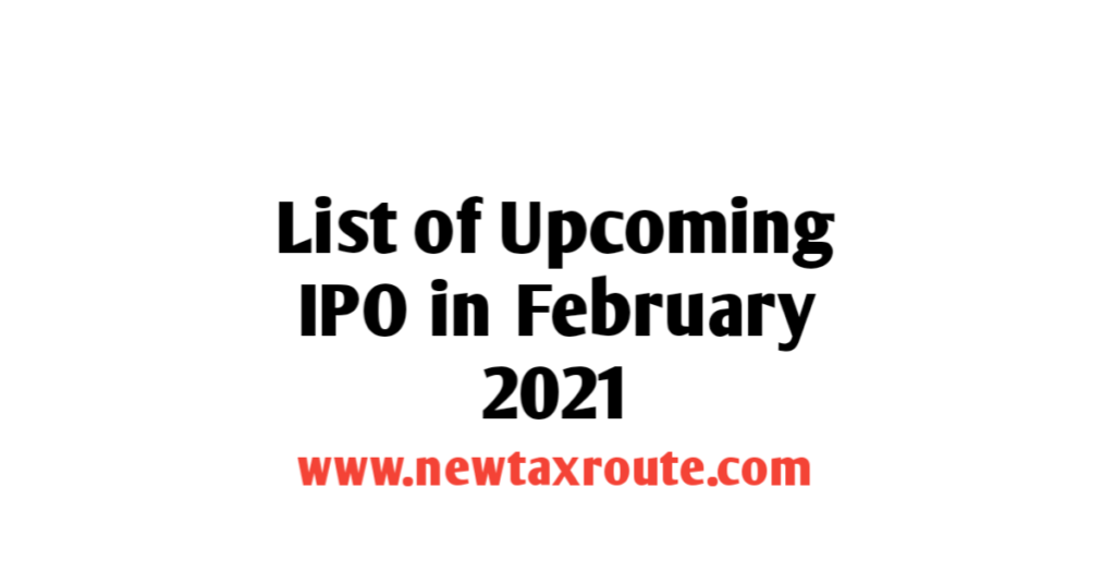 list of upcoming IPO in February 2021