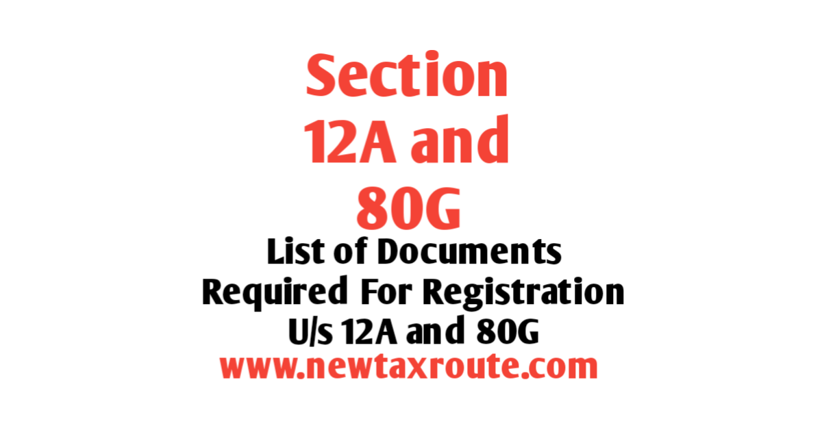Documents Required For 12A and 80G Registration