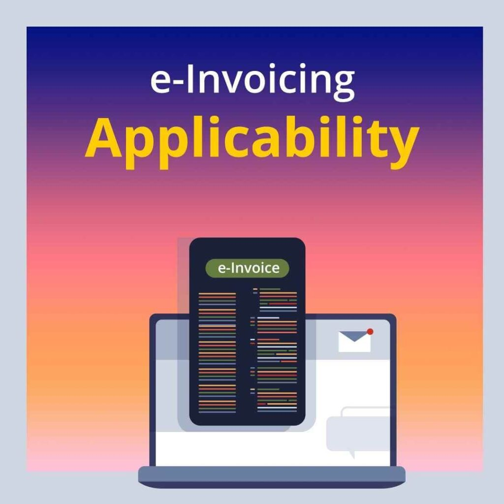 e-Invoicing applies to which businesses?