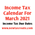 Income Tax Calendar For March 2021