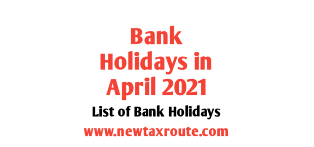 List of Bank Holidays in April 2021 in India