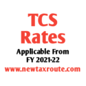 TCS Rates For FY 2021-22