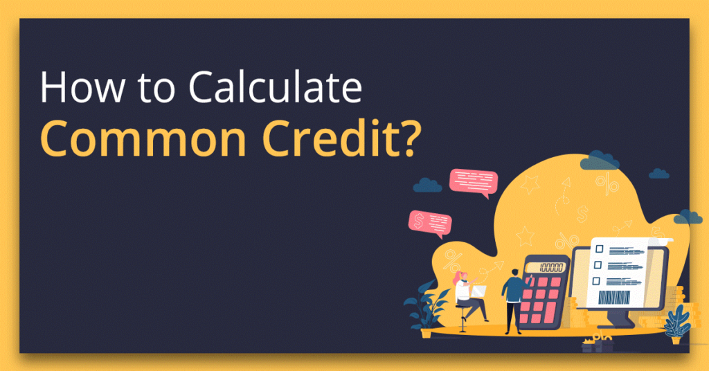 Calculating Common Credit under GST
