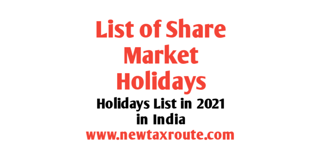 List of Share Market Holidays 2021
