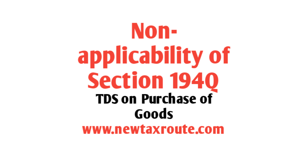 Non-applicability of section 194Q