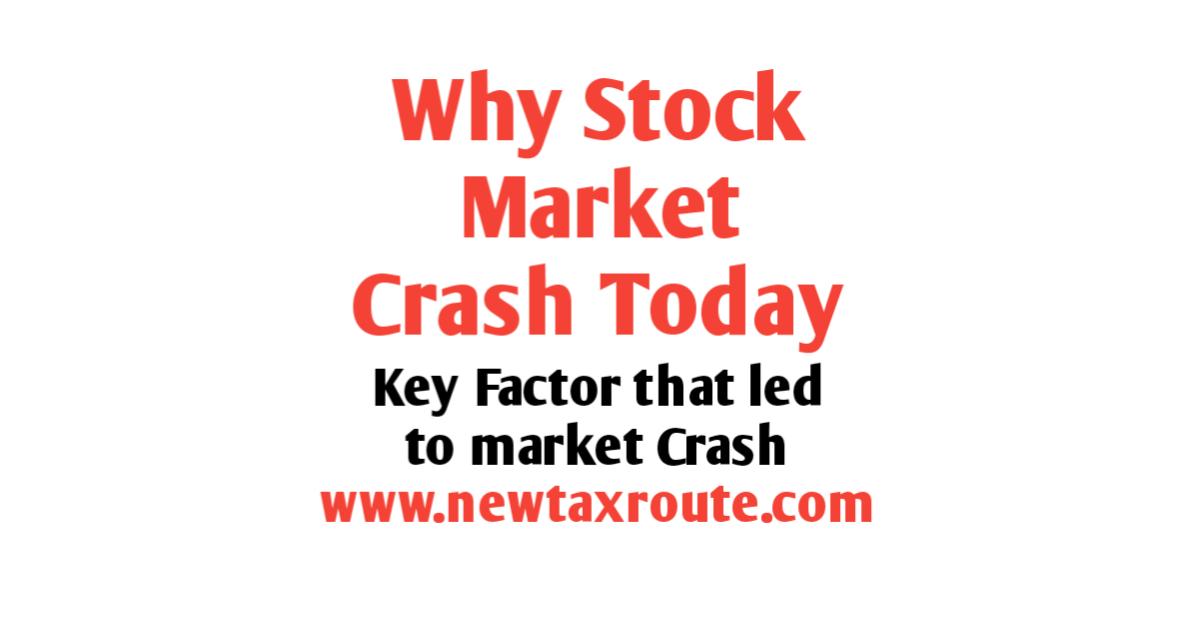 Why Stock Market Crash Today