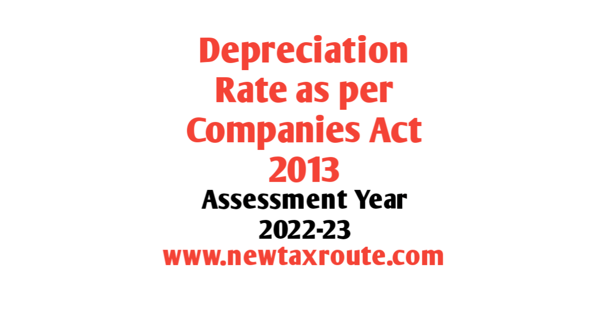 Depreciation Rate as Per Companies Act For AY 2022-23