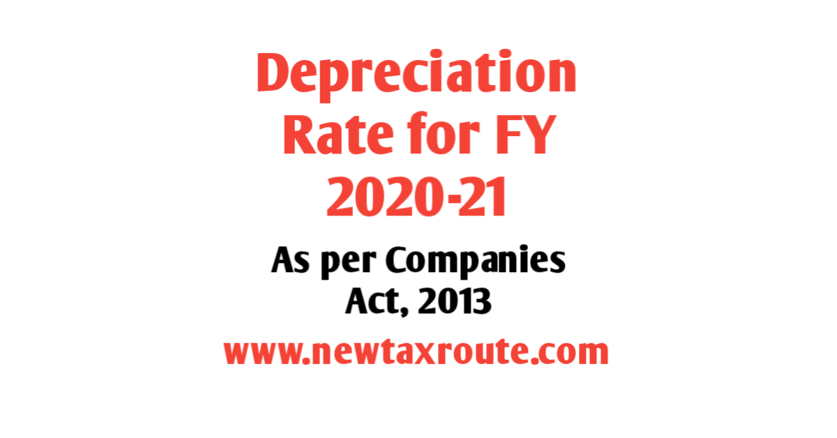 Depreciation Rate as Per Companies Act for FY 2020-21