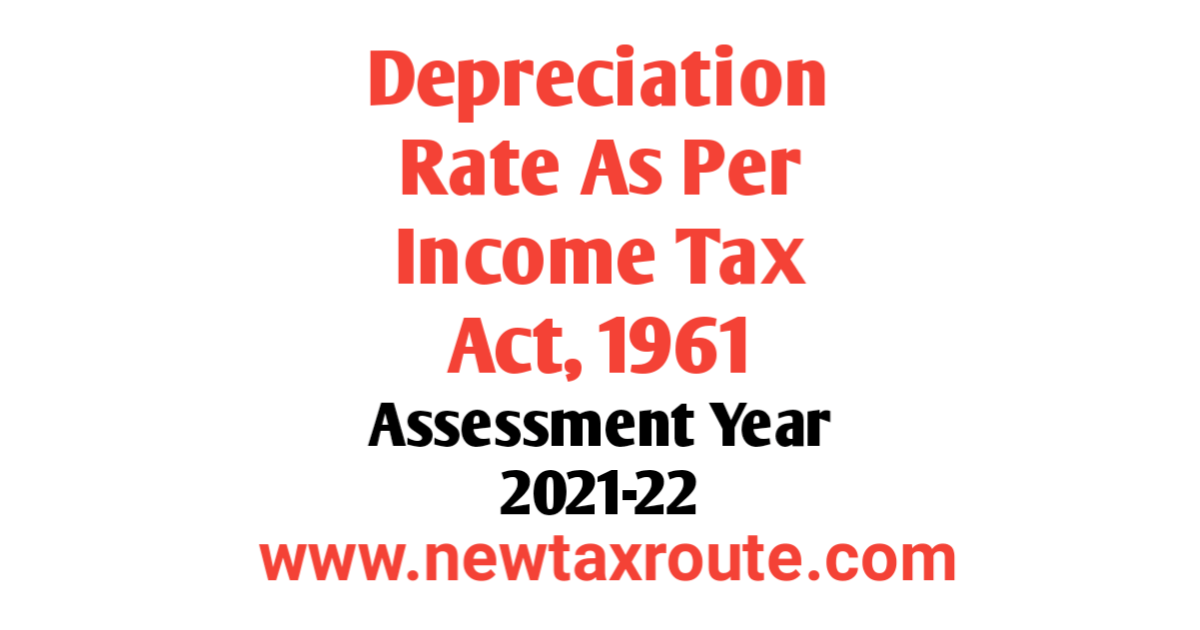 Depreciation Rate as Per Income Tax Act For AY 2021-22